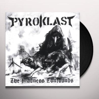 Pyroklast MADNESS CONFOUNDS Vinyl Record