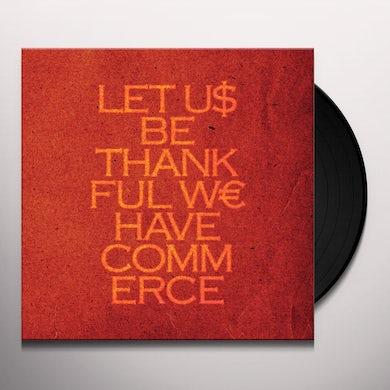 Talvihorros LET US BE THANKFUL WE HAVE COMMERCE Vinyl Record