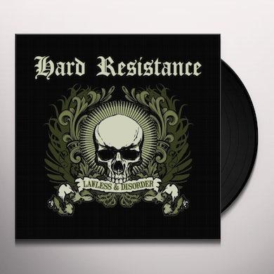Hard Resistance LAWLESS & DISORDER Vinyl Record