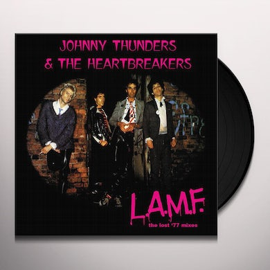 Johnny Thunders and The Heartbreakers L.A.M.F.: THE LOST '77 MIXES Vinyl Record