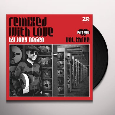 REMIXED WITH LOVE BY JOEY NEGRO THREE (PART ONE) Vinyl Record