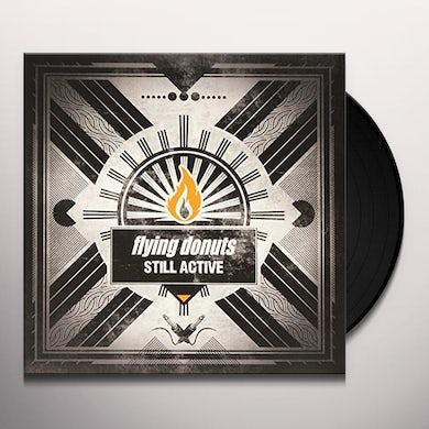 Flying Donuts STILL ACTIVE Vinyl Record