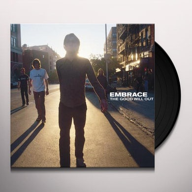 Embrace GOOD WILL OUT Vinyl Record