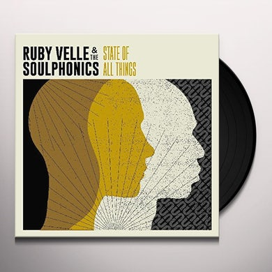 Ruby Velle & Soulphonics STATE OF ALL THINGS Vinyl Record