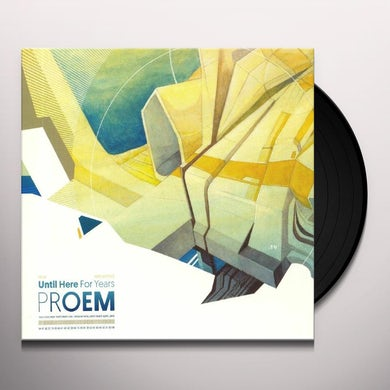 proem UNTIL HERE FOR YEARS Vinyl Record