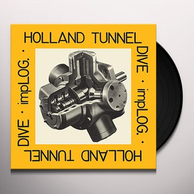 Implog HOLLAND TUNNEL DIVE Vinyl Record