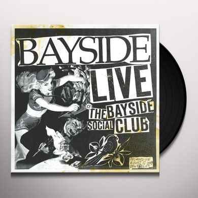LIVE AT THE BAYSIDE SOCIAL CLUB Vinyl Record