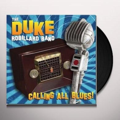 Duke Robillard CALLING ALL BLUES Vinyl Record