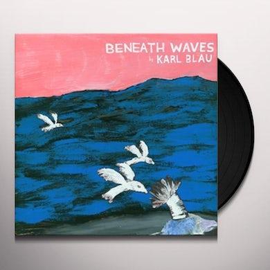 Karl Blau BENEATH WAVES Vinyl Record