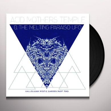 Acid Mothers Temple & Melting Paraiso U.F.O. HALLELUJAH MYSTIC GARDEN PART TWO Vinyl Record