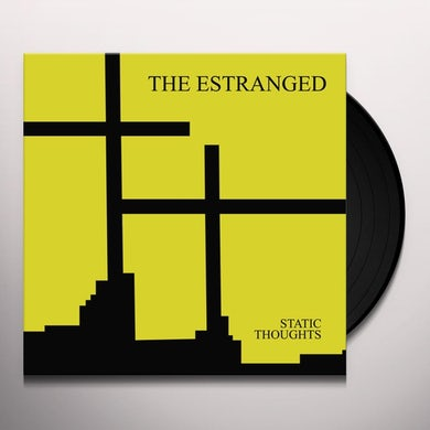 Estranged STATIC THOUGHTS Vinyl Record