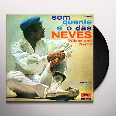 Wilson Das Neves SOM QUENTE E O DAS NEVES Vinyl Record