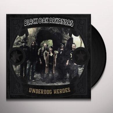 Black Oak Arkansas UNDERDOG HEROES Vinyl Record