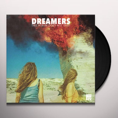 Dreamers THIS ALBUM DOES NOT EXIST Vinyl Record