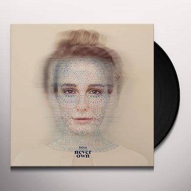Luisa NEVER OWN Vinyl Record