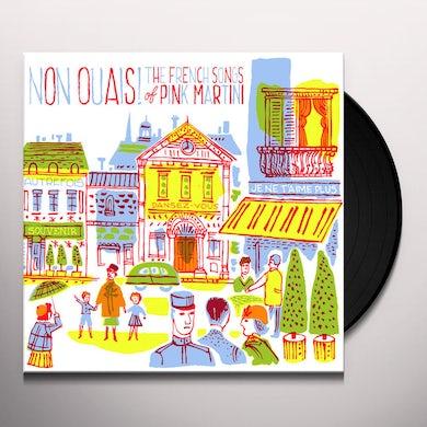Pink Martini NON OUAIS Vinyl Record