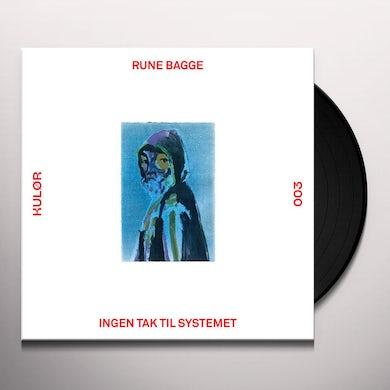Rune Bagge INGEN TAK TIL SYSTEMET Vinyl Record