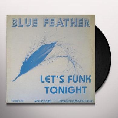 Blue Feather LET'S FUNK TONIGHT Vinyl Record