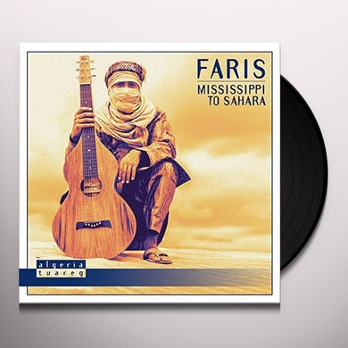 FARIS MISSISSIPPI TO SAHARA Vinyl Record