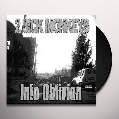 2 Sick Monkeys INTO OBLIVION Vinyl Record