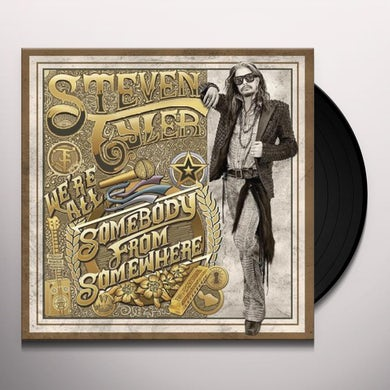 Steven Tyler WE'RE ALL SOMEBODY FROM SOMEWHERE Vinyl Record