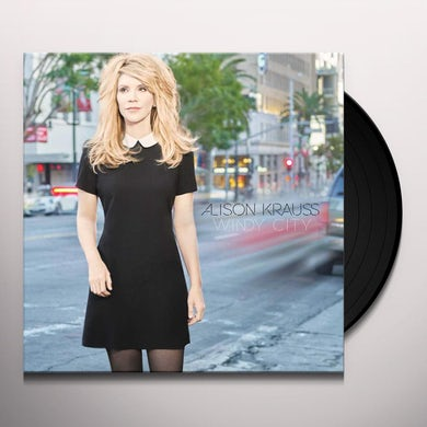 Alison Krauss and the Union Station  WINDY CITY Vinyl Record