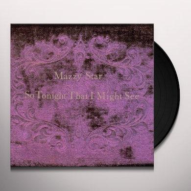 Mazzy Star SO TONIGHT THAT I MIGHT SEE Vinyl Record