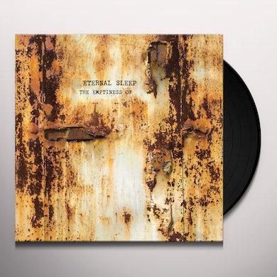 Eternal Sleep EMPTINESS OF Vinyl Record