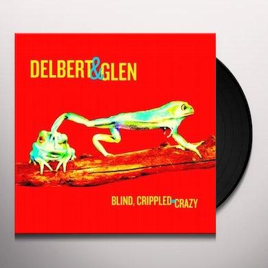Delbert Mcclinton BLIND CRIPPLED & CRAZY Vinyl Record