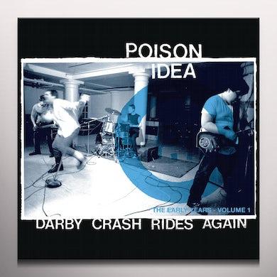 Poison Idea DARBY CRASH RIDES AGAIN Vinyl Record