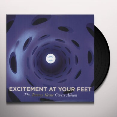 Tommy Keene EXCITEMENT AT YOUR FEET Vinyl Record