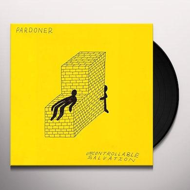 Pardoner UNCONTROLLABLE SALVATION Vinyl Record