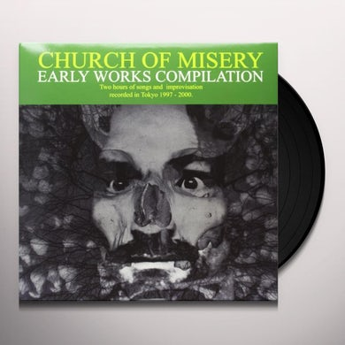 Church Of Misery EARLY WORKS COMPILATION Vinyl Record