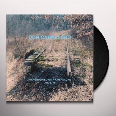 Don Caballero GANG BANGED WITH A HEADACHE & LIVE Vinyl Record
