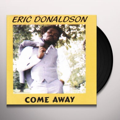 Eric Donaldson COME AWAY Vinyl Record