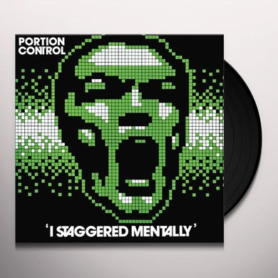 Portion Control I STAGGERED MENTALLY Vinyl Record