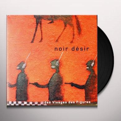 Noir Desir DES VISAGES DES FIGURES Vinyl Record