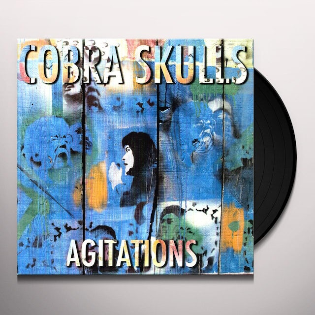 Cobra Skulls AGITATIONS Vinyl Record