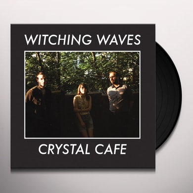 Witching Waves CRYSTAL CAFE Vinyl Record