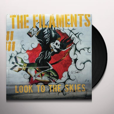 The Filaments LOOK TO THE SKIES Vinyl Record