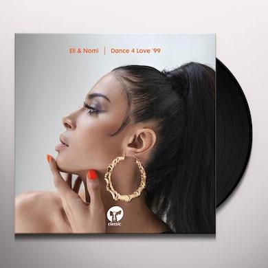 Eli & Nomi DANCE 4 LOVE '99 Vinyl Record