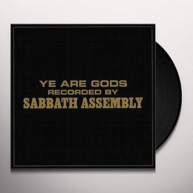 Sabbath Assembly YE ARE GODS Vinyl Record