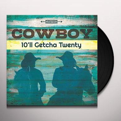 10'll Getcha Twenty Vinyl Record