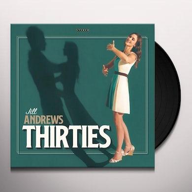 Jill Andrews THIRTIES Vinyl Record