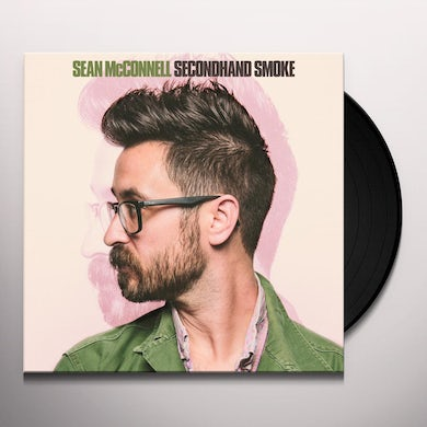 Sean Mcconnell SECONDHAND SMOKE Vinyl Record