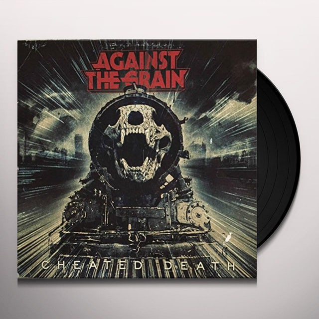 Against The Grain CHEATING DEATH Vinyl Record