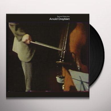 Arnold Dreyblatt SECOND SELECTION Vinyl Record