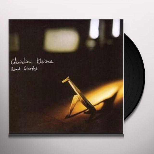 Christian Kleine REAL GHOSTS Vinyl Record