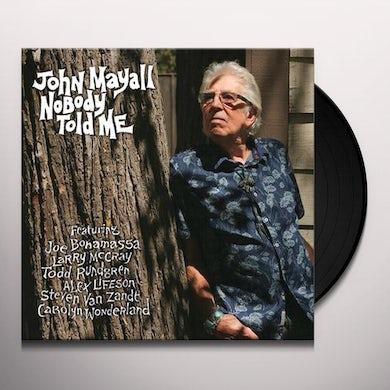 John Mayall NOBODY TOLD ME Vinyl Record