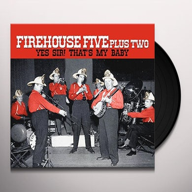Firehouse Five Plus Two YES SIR - THAT'S MY BABY Vinyl Record